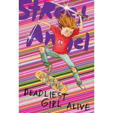 STREET ANGEL DEADLIEST GIRL ALIVE TP @D