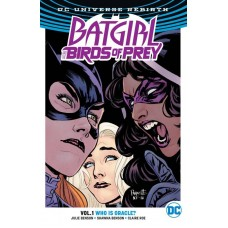 BATGIRL & THE BIRDS OF PREY TP VOL 01 WHO IS ORACLE (REBIRTH @S
