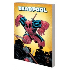 DEADPOOL BY JOE KELLY COMPLETE COLLECTION TP VOL 01 @D