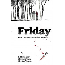 FRIDAY TP BOOK 01 FIRST DAY OF CHRISTMAS (MR)