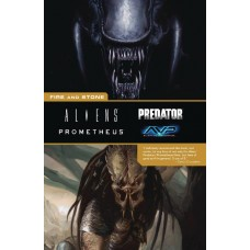 ALIENS PREDATOR PROMETHEUS FIRE AND STONE TP