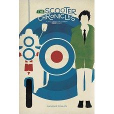 SCOOTER CHRONICLES SOUTHERN CALIFORNIA MODYSSEY TP (PROSE)