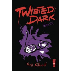 TWISTED DARK GN VOL 06