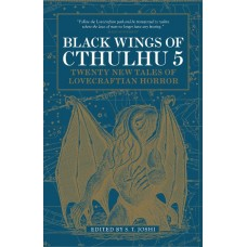 BLACK WINGS OF CTHULHU MMPB VOL 05