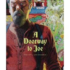 DOORWAY TO JOE ART OF JOE COLEMAN HC