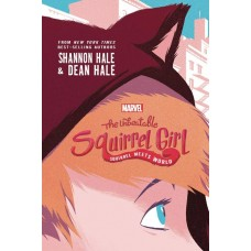 UNBEATABLE SQUIRREL GIRL YA NOVEL SC VOL 01 SQUIRREL MEETS W