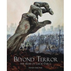 BEYOND TERROR FILMS OF LUCIO FULCI REVISED HC ED (MR)