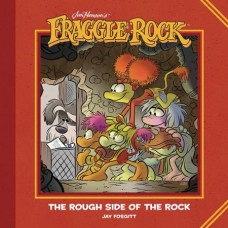 JIM HENSONS FRAGGLE ROCK ROUGH SIDE OF ROCK HC