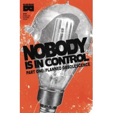 NOBODY IS IN CONTROL #1 (OF 4)
