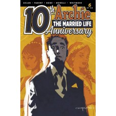 ARCHIE MARRIED LIFE 10 YEARS LATER #6 CVR B NORD