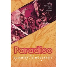 PARADISO TP VOL 01 ESSENTIAL SINGULARITY (MR)