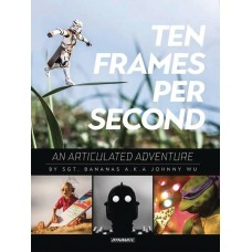 TEN FRAMES PER SECOND ARTICULATED ADVENTURE HC WU SGN ED