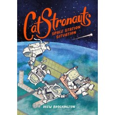 CATSTRONAUTS YR GN VOL 03 SPACE STATION SITUATION