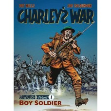 CHARLEYS WAR DEFINITVE COLL TP VOL 01 BOY SOLDIER