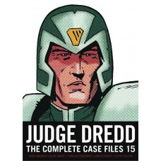 US JUDGE DREDD COMP CASE FILES TP VOL 15 (S&S ED)