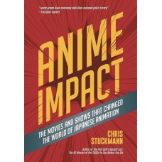 ANIME IMPACT MOVIES SHOWS CHANGED WORLD JAPANESE ANIMATION