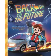 BACK TO THE FUTURE POP CLASSIC ILLUS STORYBOOK HC