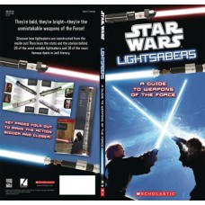 STAR WARS LIGHTSABERS GUIDE TO WEAPONS OF FORCE HC
