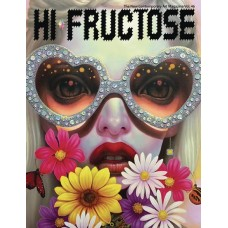HI FRUCTOSE MAGAZINE QUARTERLY #47
