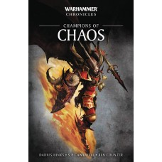 WARHAMMER CHRONICLES CHAMPIONS OF CHAOS PROSE NOVEL SC