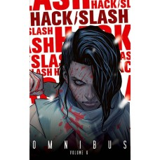HACK SLASH OMNIBUS TP VOL 06 (MR)