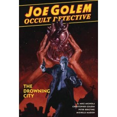 JOE GOLEM OCCULT DETECTIVE HC VOL 03 DROWNING CITY