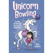 PHOEBE & HER UNICORN GN VOL 09 UNICORN BOWLING