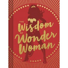 WISDOM OF WONDER WOMAN HC