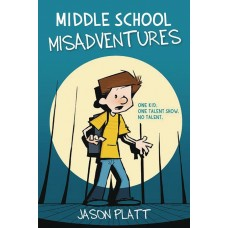 MIDDLE SCHOOL MISADVENTURES GN