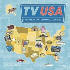 TV USA AN ATLAS FOR CHANNEL SURFERS HC