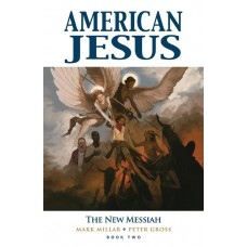 AMERICAN JESUS TP VOL 02 NEW MESSIAH (MR) @D