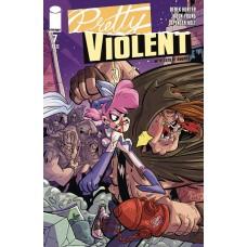 PRETTY VIOLENT #7 (MR) @D