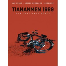 TIANANMEN 1989 OUR SHATTERED HOPES HC @D