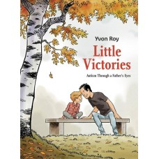LITTLE VICTORIES AUTISM THROUGH A FATHERS EYES TP @U
