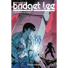 BATTLES OF BRIDGET LEE TP VOL 02 MIRACLE CHILD