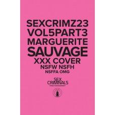 SEX CRIMINALS #23 XXX MARGUERITE SAUVAGE VARIANT (MR)