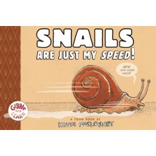 SNAILS ARE JUST MY SPEED YR GN