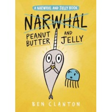 NARWHAL GN VOL 03 PEANUT BUTTER & JELLY