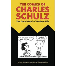 COMICS OF CHARLES SCHULZ GOOD GRIEF OF MODERN LIFE SC