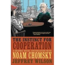 INSTINCT FOR COOPERATION CONVERSATION W CHOMSKY GN
