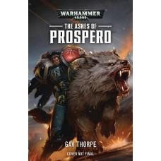 WARHAMMER 40K ASHES OF PROSPERO PROSE NOVEL SC