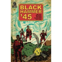 BLACK HAMMER 45 FROM WORLD OF BLACK HAMMER #1 CVR A KINDT