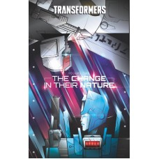 TRANSFORMERS HC VOL 02 CHANGE IN THEIR NATURE