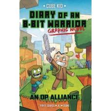 DIARY OF AN 8-BIT WARRIOR GN VOL 01 OP ALLIANCE