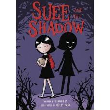 SUEE AND THE SHADOW HC