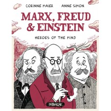 MARX FREUD EINSTEIN HEROES OF THE MIND GN