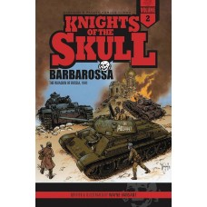 KNIGHTS OF THE SKULL GN VOL 02 BARBAROSSA INVASION OF RUSSIA