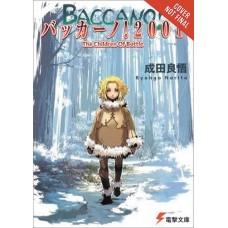 BACCANO LIGHT NOVEL HC VOL 05 2001 CHILDREN BOTTLE