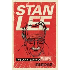 STAN LEE MAN BEHIND MARVEL HC