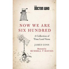 DOCTOR WHO NOW WE ARE 600 COLLECTION OF TIME LORD VERSE HC (